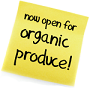 Now open for organic produce!